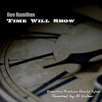 iTunes MP3/AAC Download - Time Will Show by Dee Hamilton - stream song free on top digital music platforms online | The Indie Music Board by Skunk Radio Live (SRL Networks London Music PR) - Sunday, 16 June, 2019