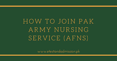 How to Join Pak Army Nursing Service (AFNS)