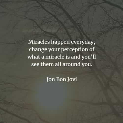 Miracle quotes and sayings that will enlighten you