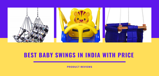 Best Baby Swings in India with price - Top 10 Best Baby Swings in India