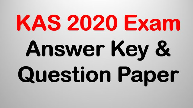 KAS 2020 | Kerala Administrative Service Exam Answer Key & Question Paper