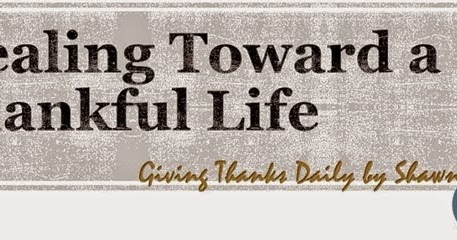 Thankful Life - May 17, 2016