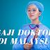 Gaji Doktor di Malaysia 2019 , Lumayan atau Tidak ?