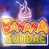 Banana Sundae February 26, 2017