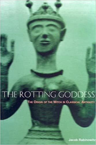 TO HEKATE by Yakov Rabinovich from The Rotting Goddess
