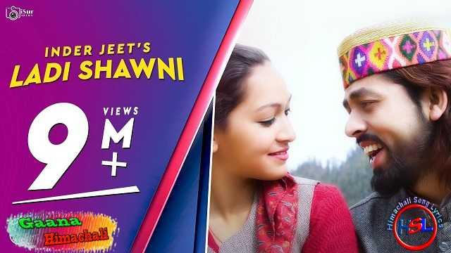 Ladi Shawni mp3 Download - Inderjeet ~ Gaana Himachali