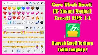 Cara Mengubah Emoji HP Xiaomi Menjadi Emoji IOS 14