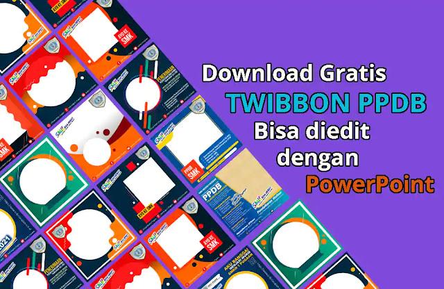 Download Twibbon PPDB Bisa Diedit Dengan Powerpoint