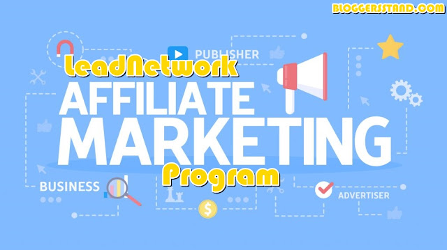 An Introduction To Be A Part of LeadNetwork Affiliate Advertising