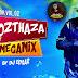 MOZTHAZA - MEGAMIX LO MEJOR