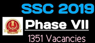 SSC Recuritment For Phase VII Selection Post 2019