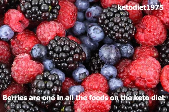 Berries are one in all the foods on the keto diet