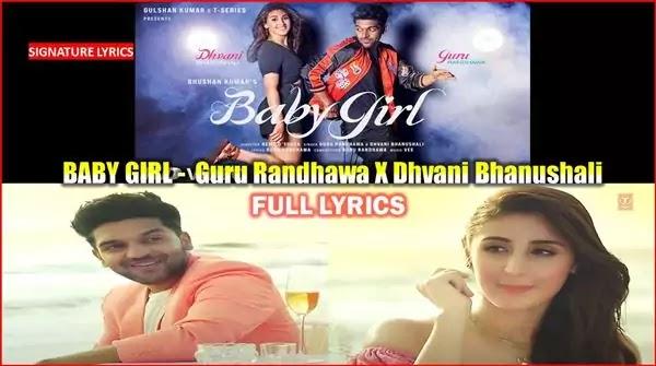BABY GIRL LYRICS Ft Guru Randhawa - Dhvani Bhanushali