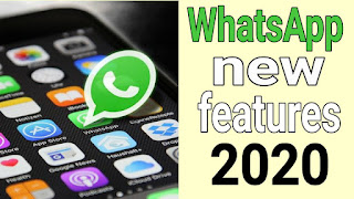 whatsapp new features 2020