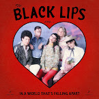 THE BLACK LIPS - Sing... in a world that's falling apart (Album)