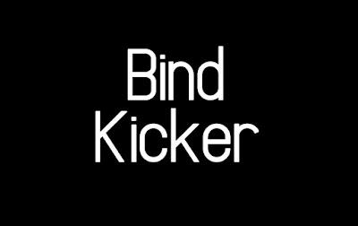 Bind Kicker