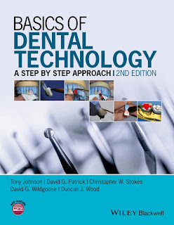 Basics of Dental Technology A Step by Step Approach 2nd Edition