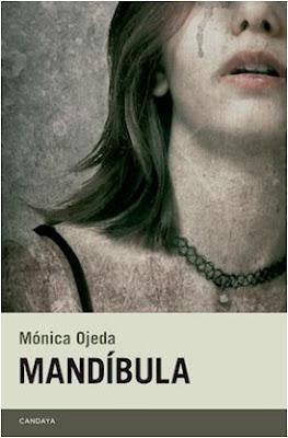 Reseña: Mandíbula- Mónica Ojeda
