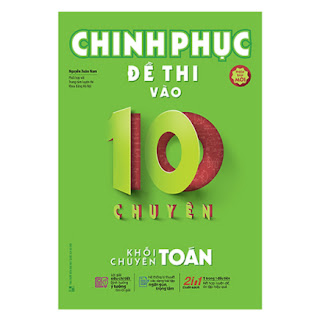Chinh Phục Đề Thi Vào 10 Chuyên - Khối Chuyên Toán ebook PDF EPUB AWZ3 PRC MOBI