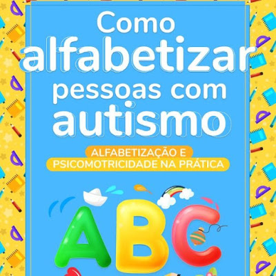 E-book Como Alfabetizar Pessoas com Autismo