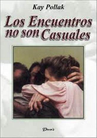Los Encuentros No Son Casuales – Kay Pollak