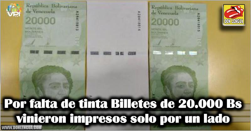 Por falta de tinta Billetes de 20.000 vinieron impresos solo por un lado