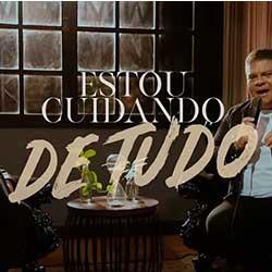 Baixar Música Gospel Estou Cuidando de Tudo - Mateus Pereira e Wilian Nascimento Mp3
