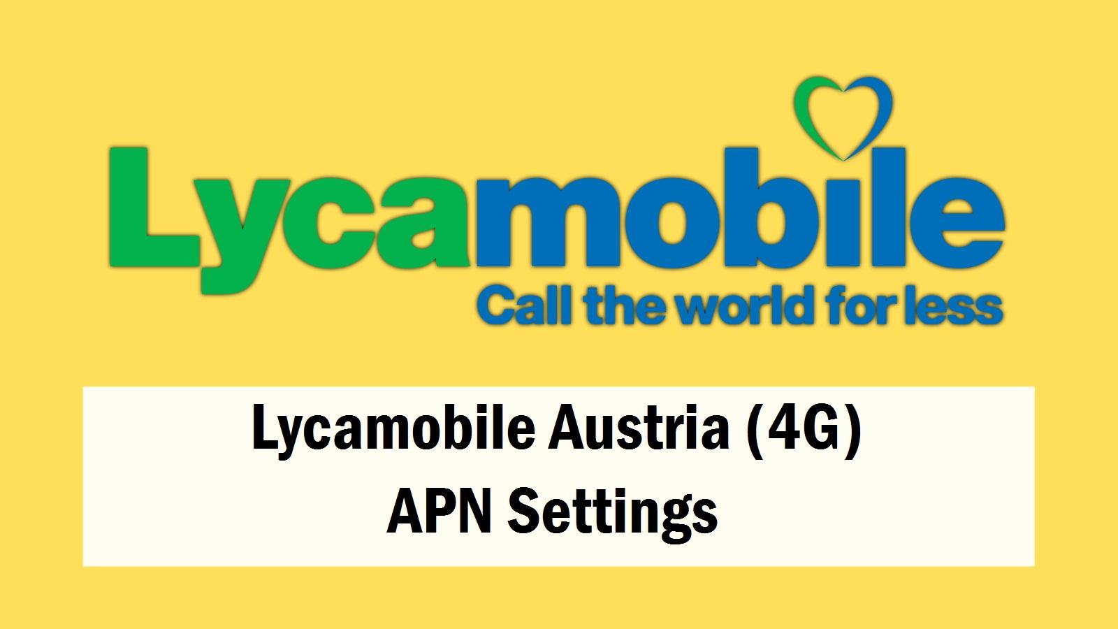 Lycamobile Austria APN Settings