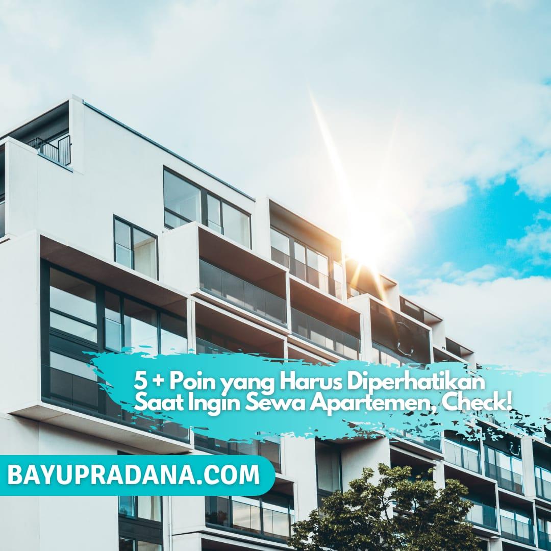 5+ Poin yang Harus Diperhatikan Saat Ingin Sewa Apartemen, Sewa Apartemen, Sewa Apartemen di Bawah 2 juta, Sewa Apartemen 1 Juta Per Bulan