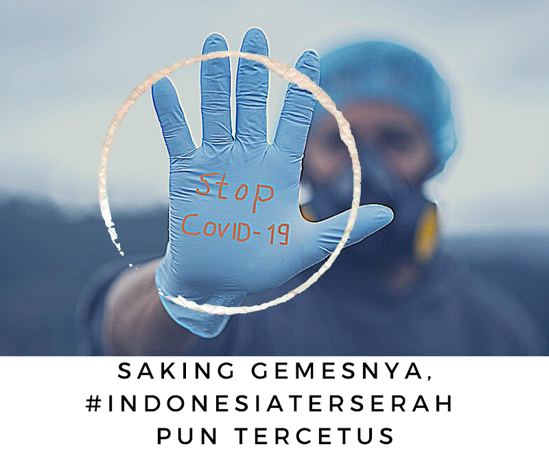 Saking Gemesnya #IndonesiaTerserah pun Tercetus