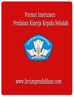 Format Instrumen Penilaian Kinerja Kepala Sekolah