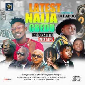 Dj Baddo Latest Naija Gbedu Mixtape