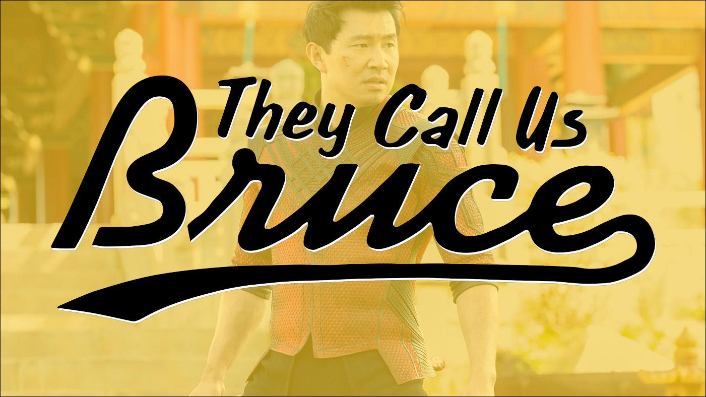 They Call Us Bruce 131: They Call Us Simu Liu
