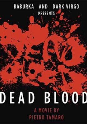 Dead Blood: corto e film in arrivo!
