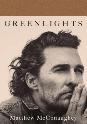 Greenlights : PDF Book by Matthew McConaughey