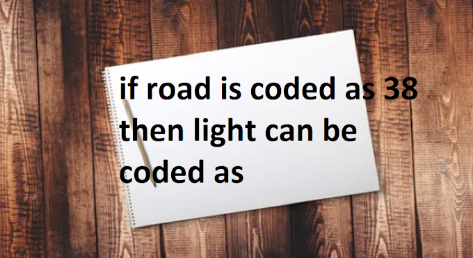 if road is coded as 38 then light can be coded as