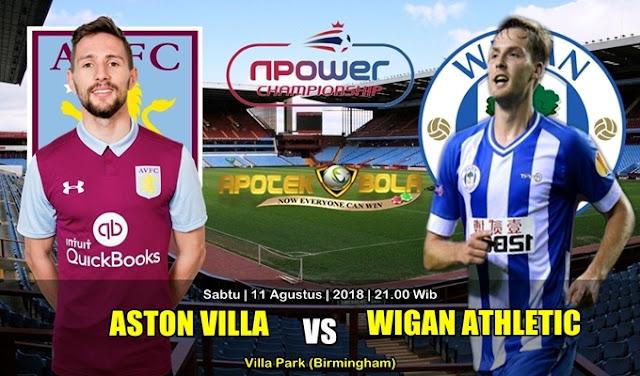 Prediksi Aston Villa Vs Wigan Athletic 11 Agustus 2018