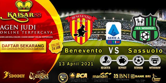 Prediksi Bola Terpercaya Liga Italia Benevento vs Sassuolo 13 April 2021