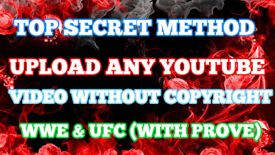 [Top Secret] How To Upload WWE UCF Video on youtube without copy right Issue Urdu Hindi
