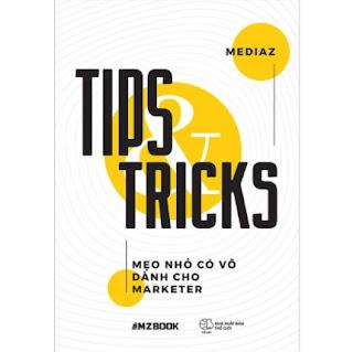 Tips and Tricks - Mẹo Nhỏ Có Võ Dành Cho Marketer ebook PDF-EPUB-AWZ3-PRC-MOBI
