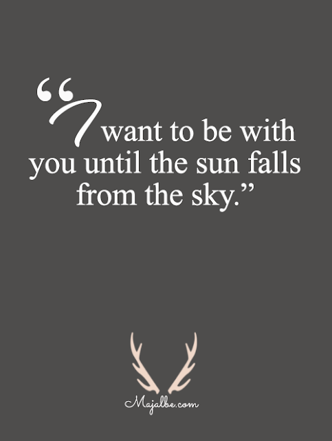 To Be With You Love Quotes