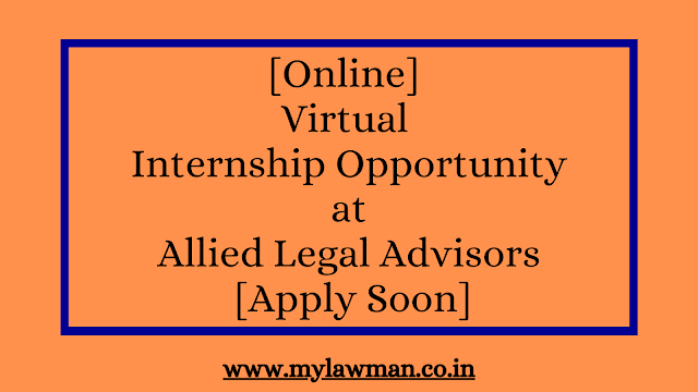 [Online] Virtual Internship Opportunity at Allied Legal Advisors [Apply Soon]