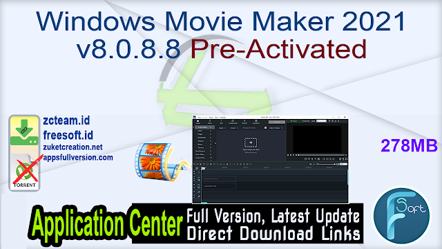 Windows Movie Maker 2021 v8.0.8.8 Pre-Activated