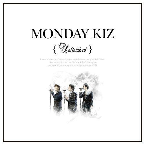 Monday Kiz – Unfinished