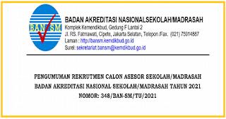 Pengumuman Rekrutmen Calon Asesor Sekolah Madrasah Tahun 2021