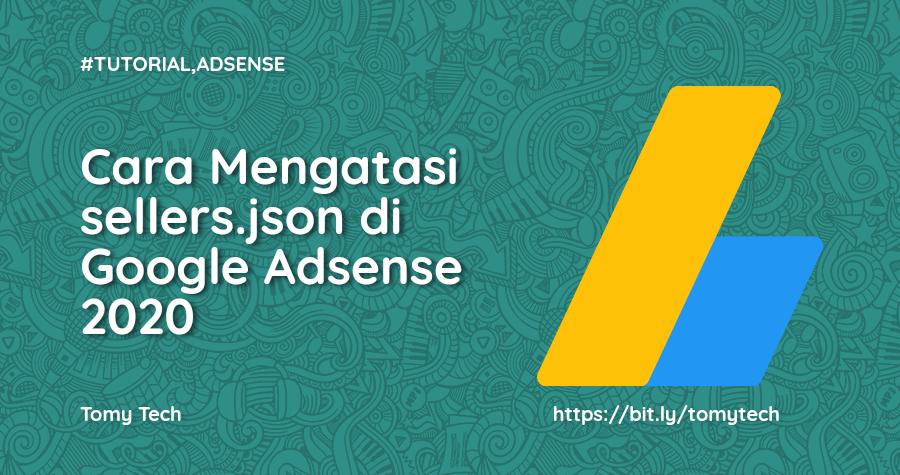 Cara Mengatasi sellers.json di Google Adsense 2020