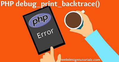 PHP debug_print_backtrace() Function