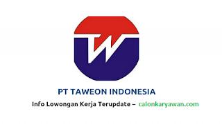 Lowongan Kerja PT Taewon Indonesia