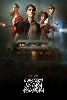 O Mistério da Casa Assombrada Torrent – WEB-DL 1080p Dual Áudio
