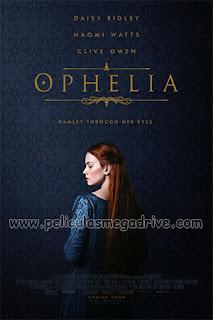 Ophelia (2018) [Latino-Ingles] [Hazroah]